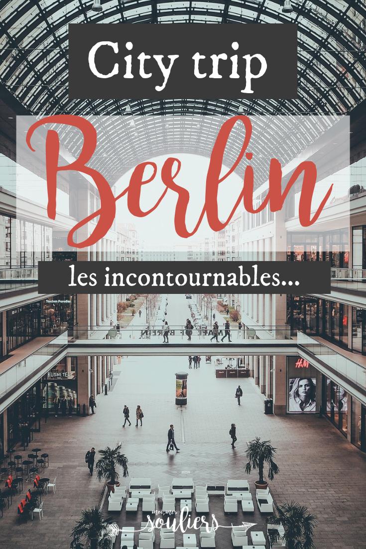 City trip à Berlin, les incontournables