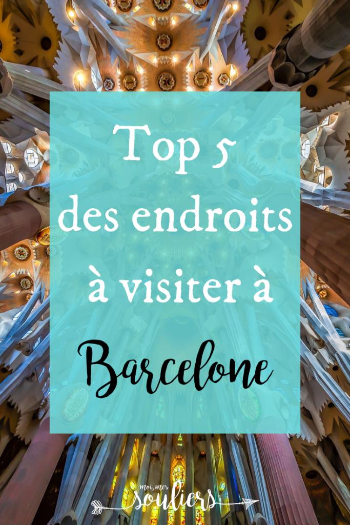 Top 5 à voir à Barcelone