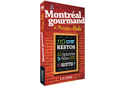 Le Montréal gourmand de Philippe Mollé