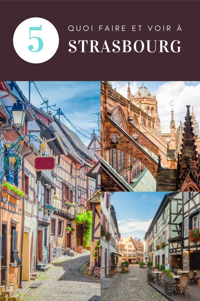 Quoi faire et voir à Strasbourg, Alsace
