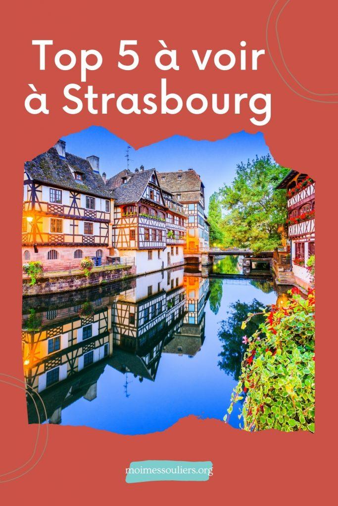 Top 5 à voir à Strasbourg