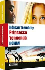 Princesse Yennenga Réjean Tremblay