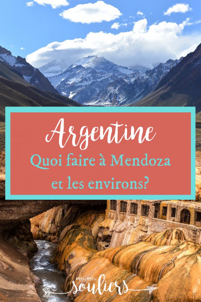Quoi faire à Mendoza et environs en Argentine