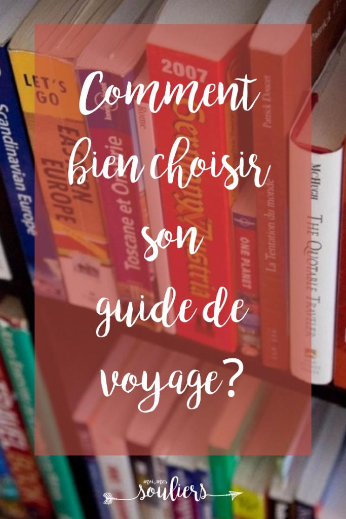 Comment choisir un bon guide de voyage