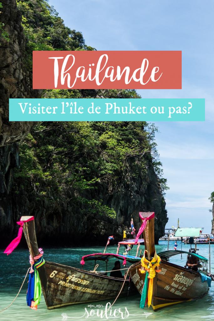 Thailande - Phuket oui ou non
