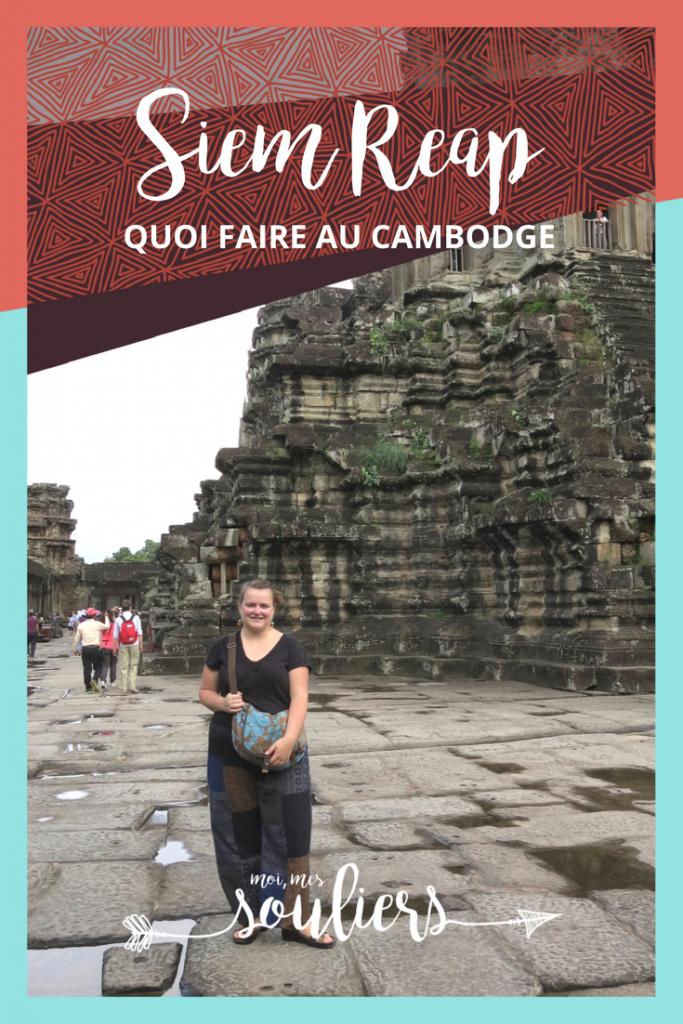Pinterest Top 5 à faire à Siem Reap Cambodge
