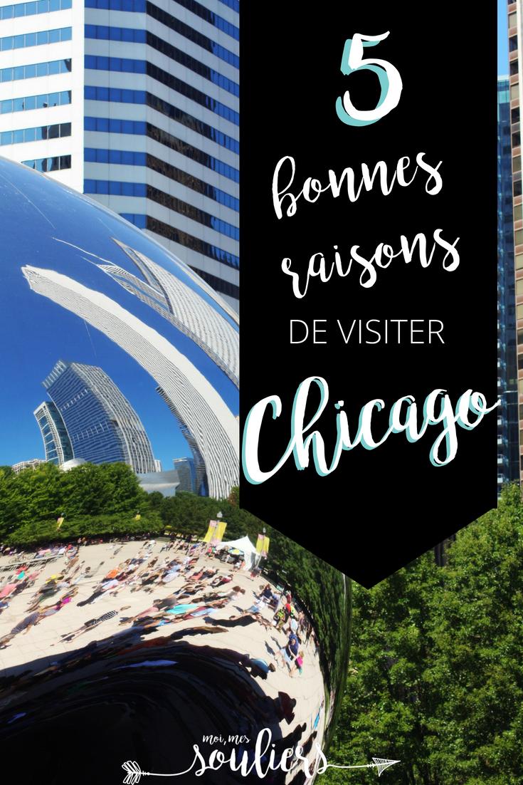 5 raisons de visiter Chicago