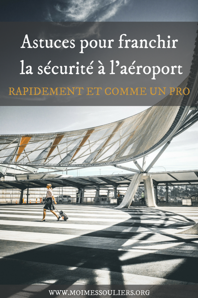 Astuces de sécurité à l'aéroport