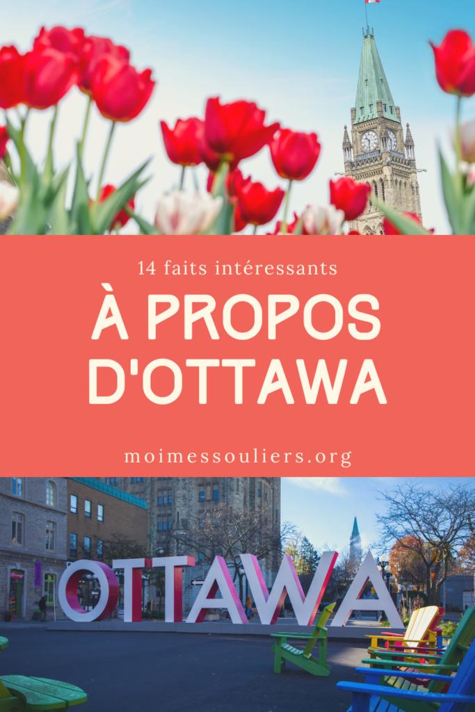 14 faits intéressants à propos d'Ottawa