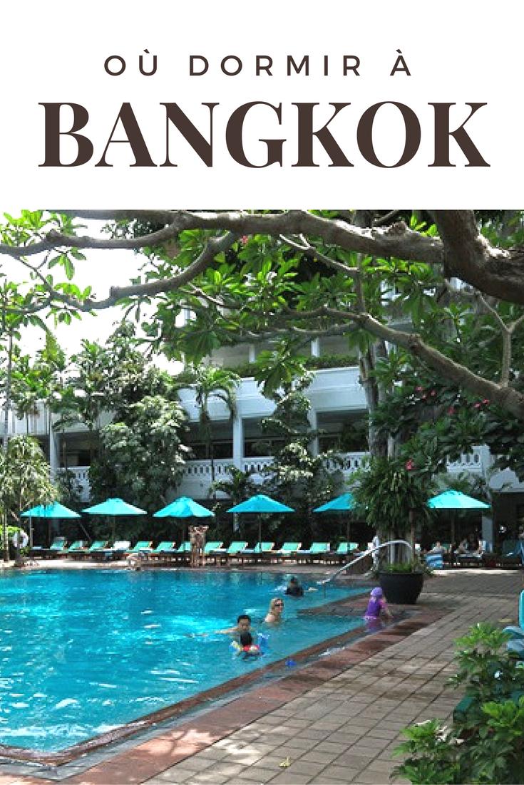 Bangkok - Où dormir en Thaïlande