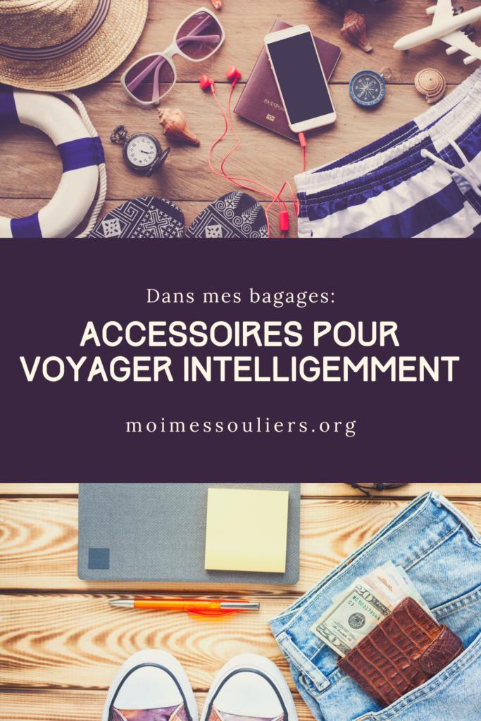 Dans mes bagages: des accessoires pour voyager intelligemment