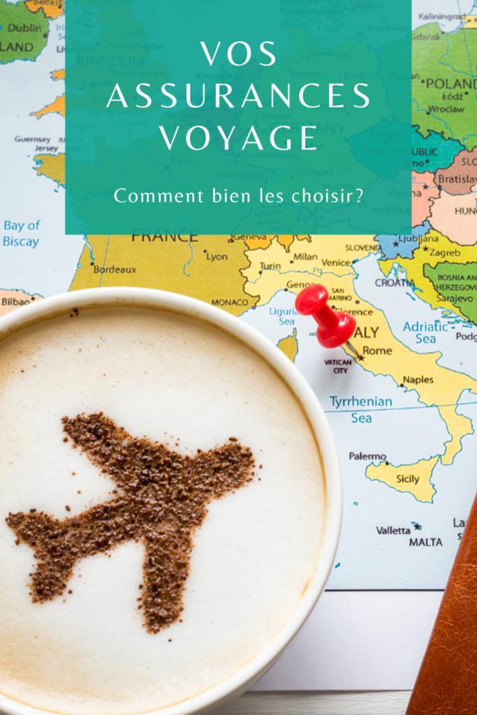 Comment bien choisir ses assurances voyage?