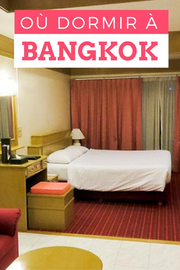 Bonnes adresses où se loger à Bangkok Thaïlande