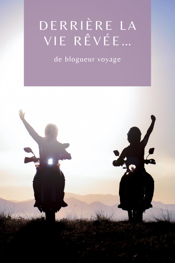 Derrière la vie rèvée d'un blogueur voyage