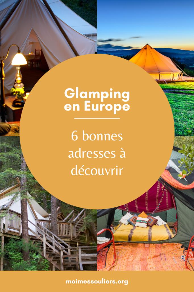 6 bonnes adresses pour faire du glamping en Europe