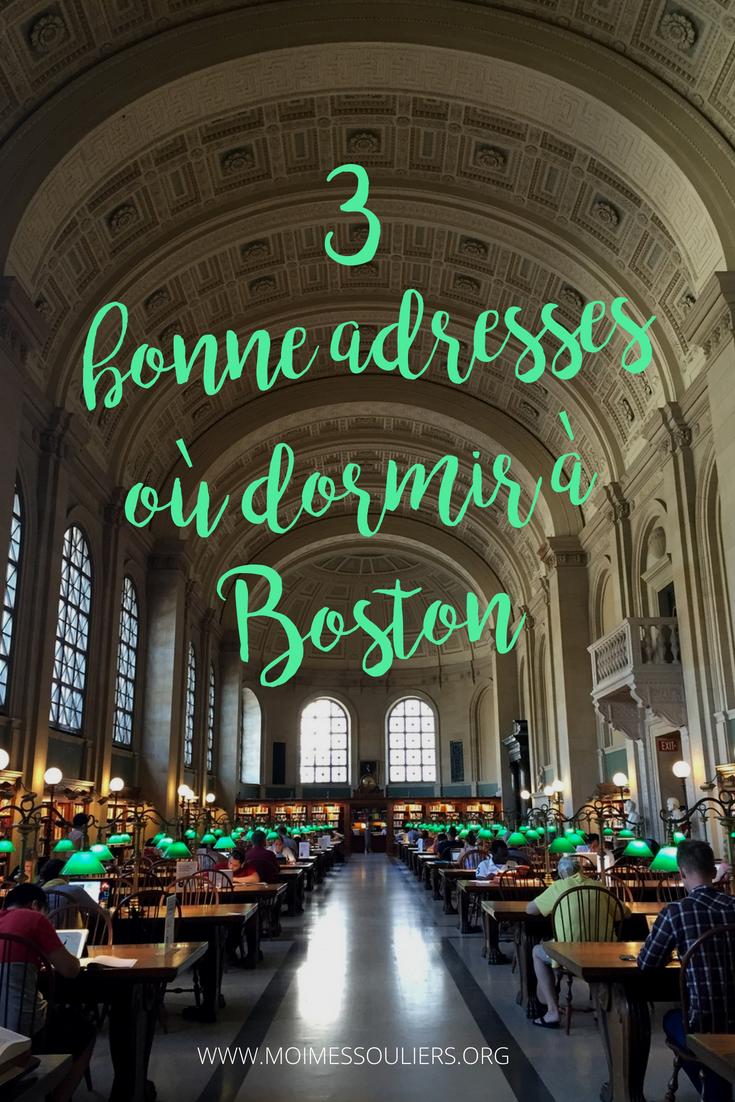 Où dormir à Boston? 3 bonnes adresses d'hébergement