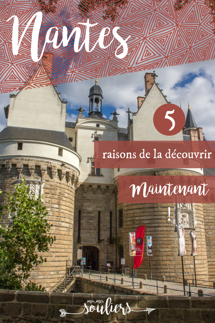 5 raisons de visiter Nantes, France