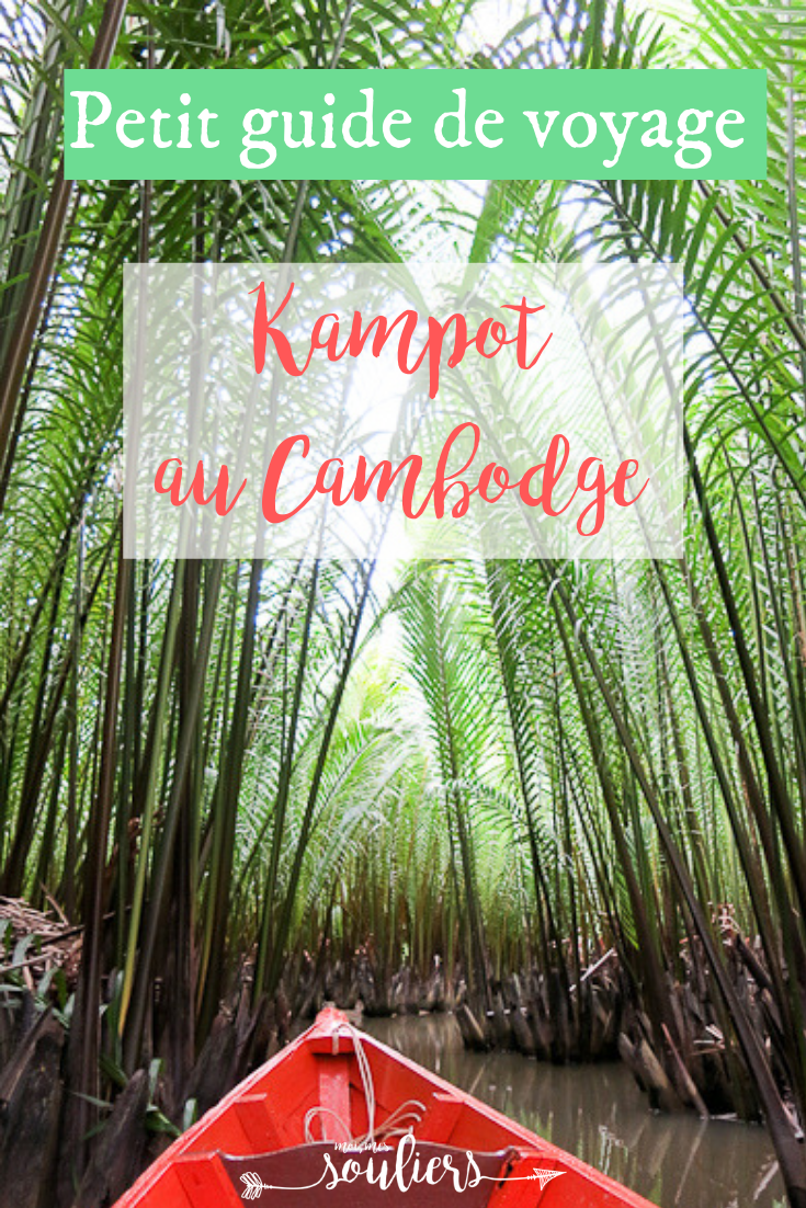 Guide de voyage à Kampot, Cambodge