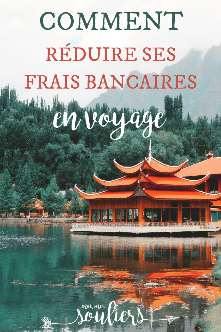 Réduire les frais bancaires en voyage