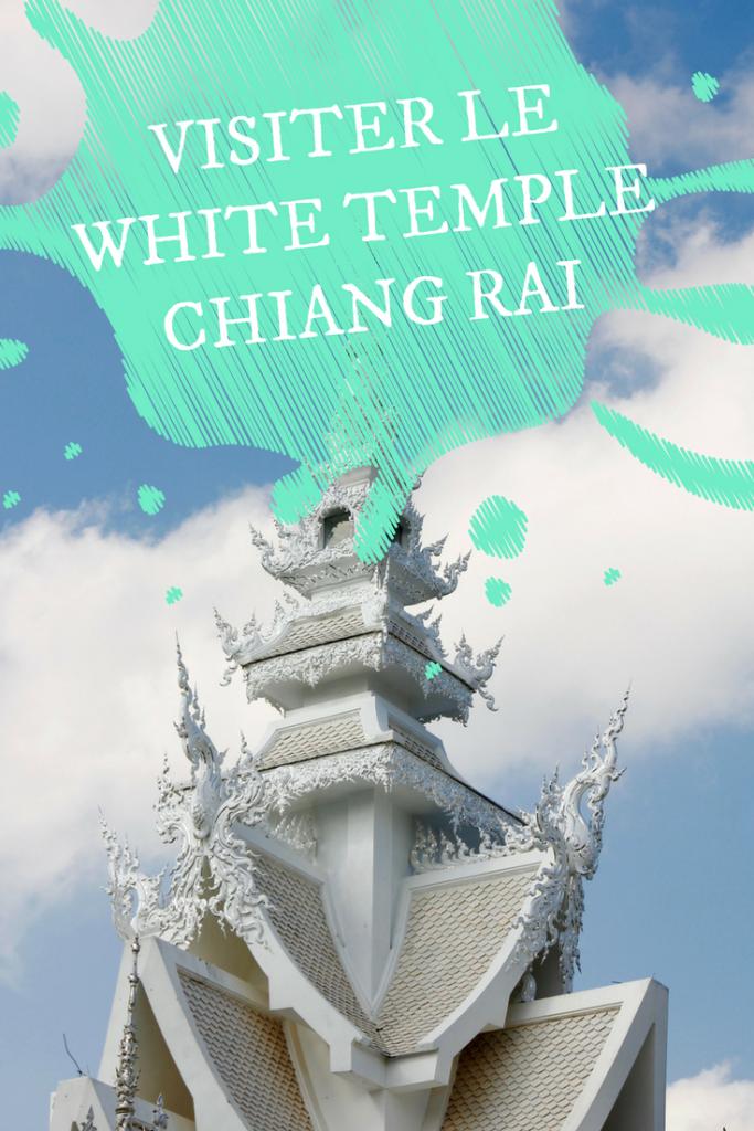 White Temple de Chiang Rai en Thaïlande