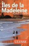 Îles de la Madeleine - Guides Ulysse
