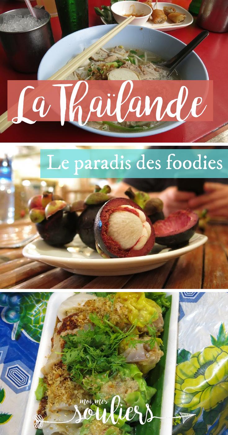 Quoi manger en Thaïlande - paradis des foodies