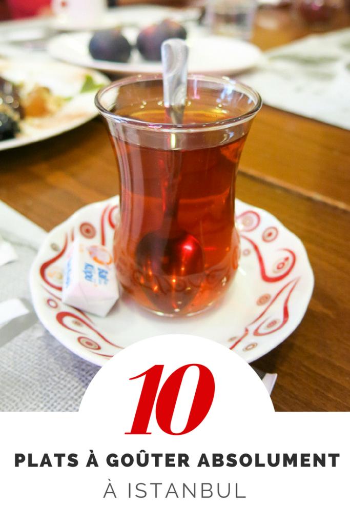 10 plats à goûter à Istanbul - Gastronomie en Turquie