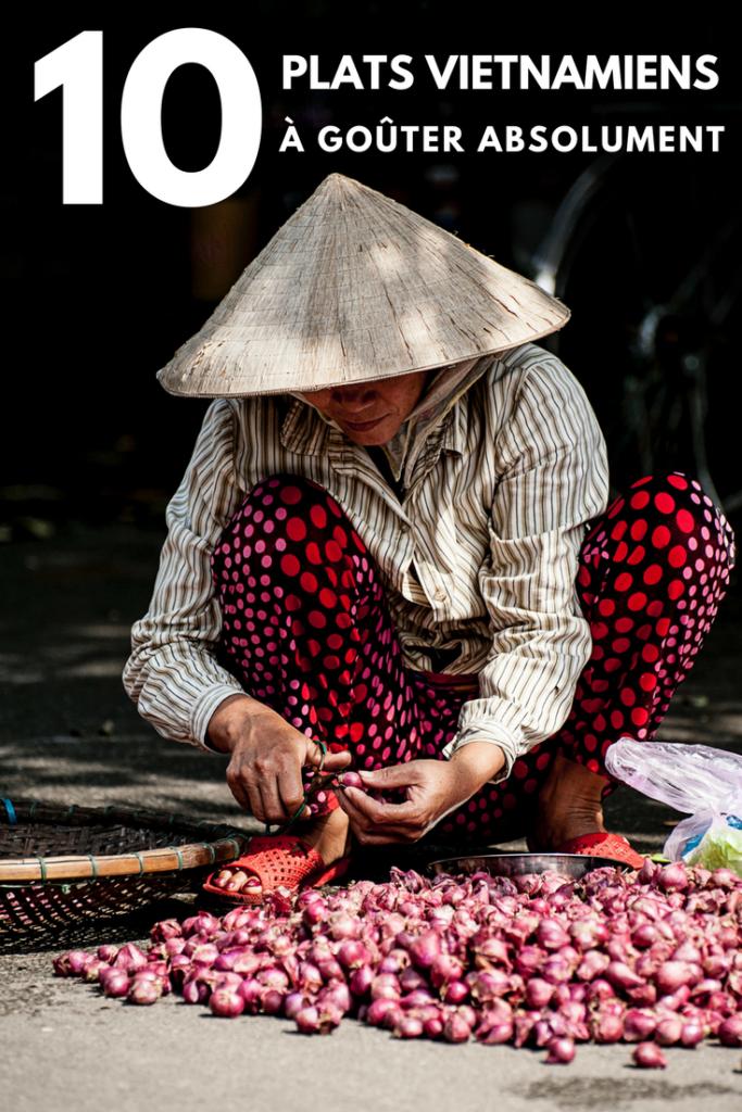 10 plats vietnamiens à goûter absolument