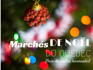 MARCHÉS DE NOEL du Québec - Plein de sorties hivernales - Photo de Paul Tridon