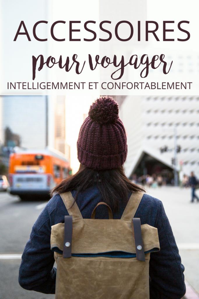 Accessoires pour voyager intelligemment