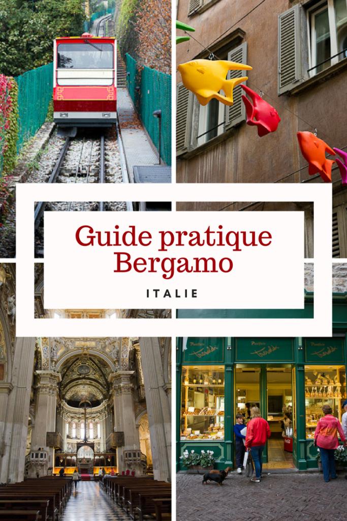 Guide pratique pour Bergamo en Italie
