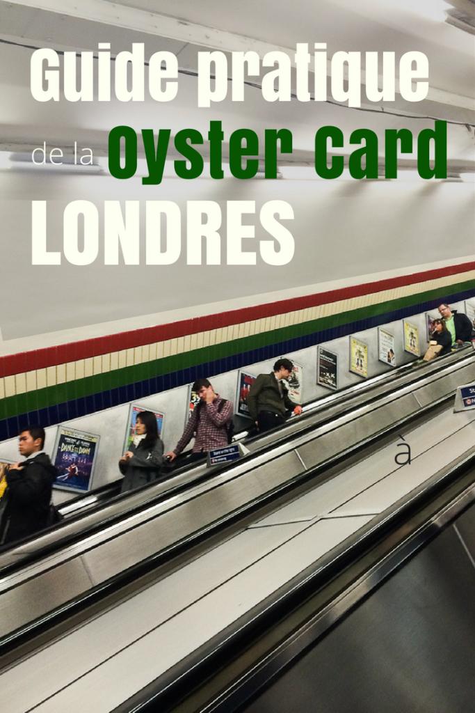 Guide pratique de la Oyster Card à Londres