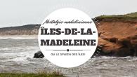 3 mois et demi. Près de 4 mois que je suis revenue des Îles-de-la-Madeleine et je n'ai toujours rien publié sur ma […]