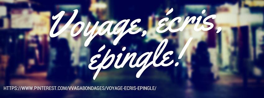 Voyage, écris, épingle! sur PinterestVoyage, écris, épingle! sur Pinterest