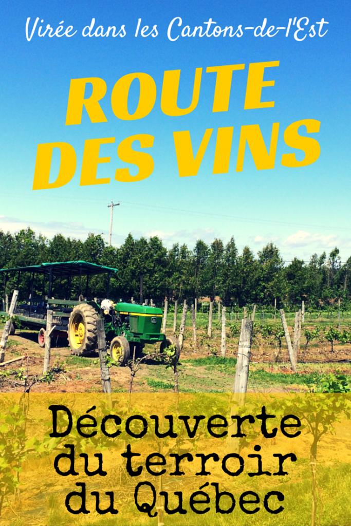 Route des vins - Cantons-de-l'Est - Découverte du terroir du Québec