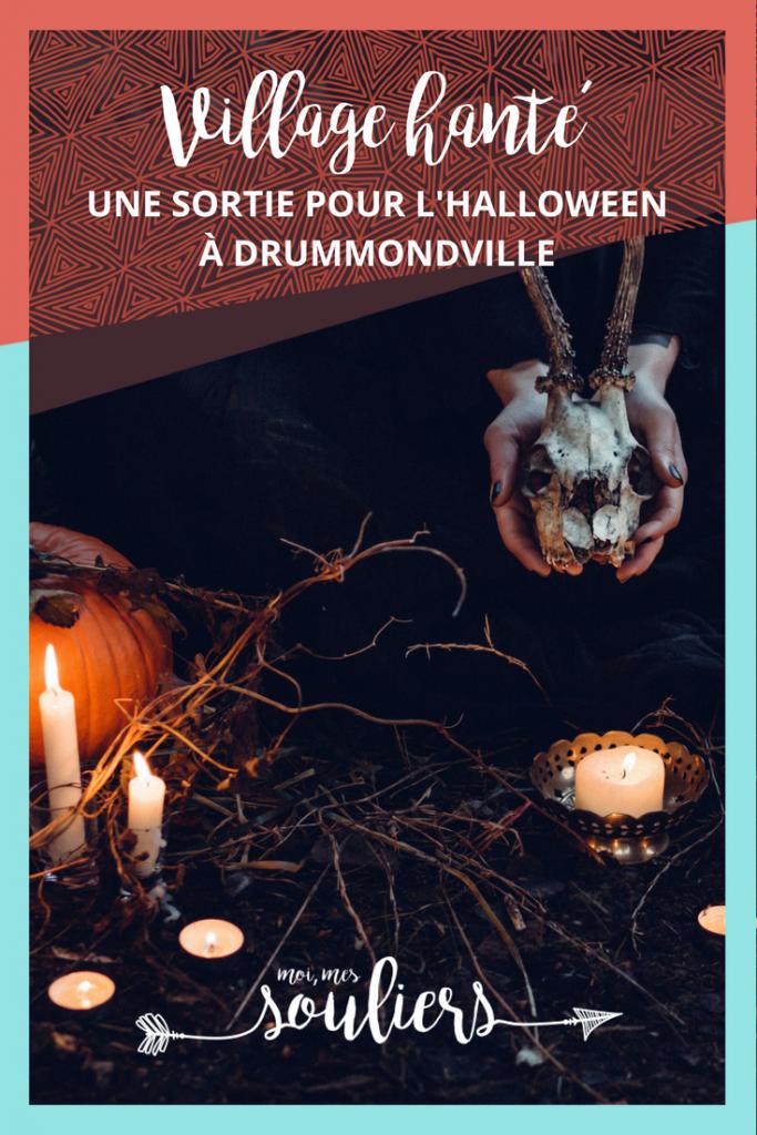 Village hanté de Drummondville au Centre-du-Québec