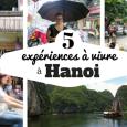 On m'a demandé quoi faire à Hanoi dernièrement et j'ai eu un peu de mal à répondre, car la personne qui me […]
