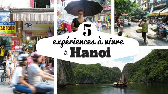 5 expériences à vivre à Hanoi