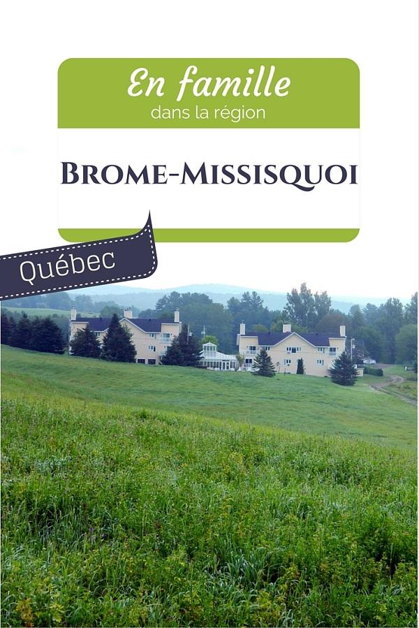 En famille dans Brome-Missisquoi, Québec