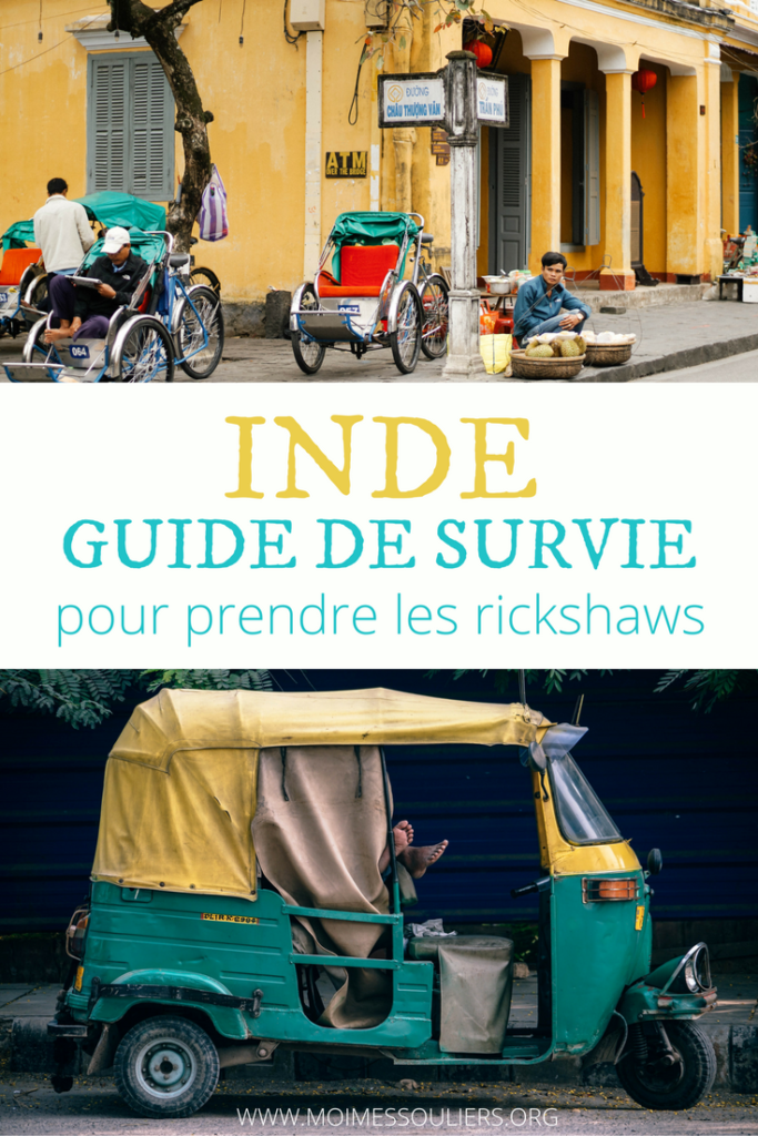 Guide de survie en Inde - Rickshaws