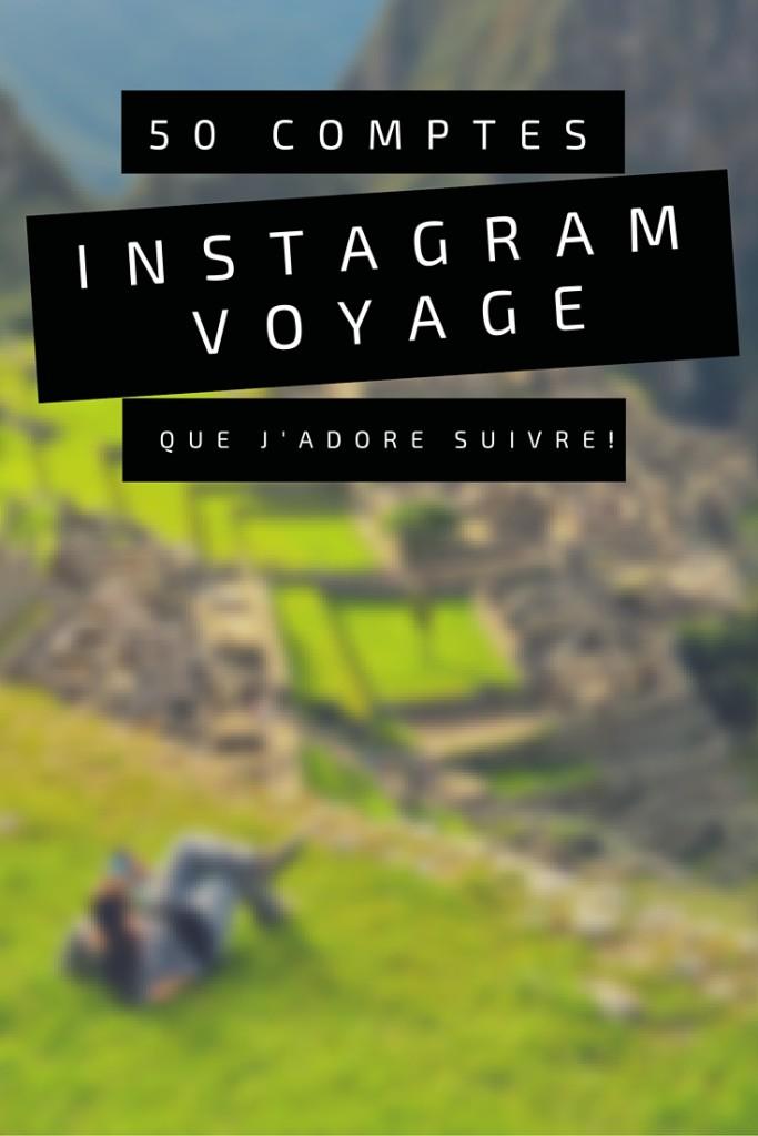 50 comptes Instagram voyage à suivre