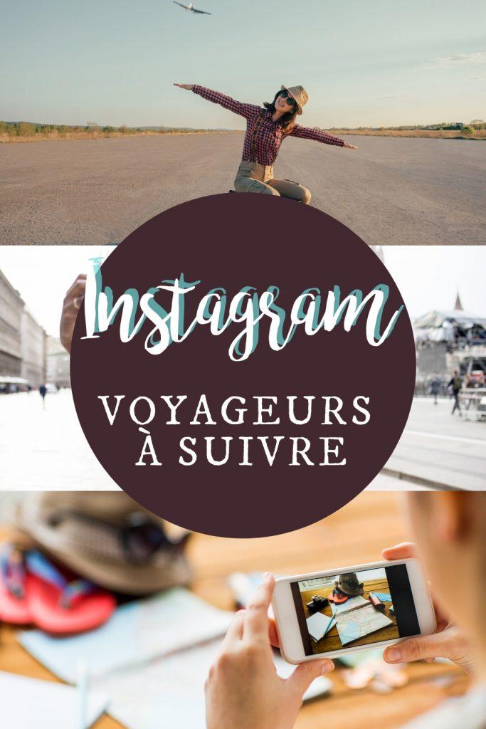 Voyageurs à suivre sur Instagram
