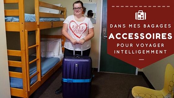 Dans mes bagages - accessoires pour voyager intelligemment