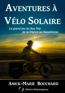 Aventures à vélo solaire - Anick-Marie Bouchard - Suntrip