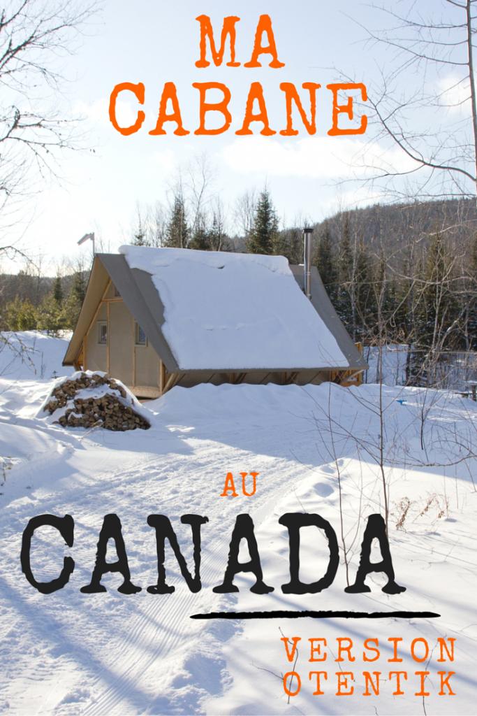 MA CABANE AU CANADA version Otentik