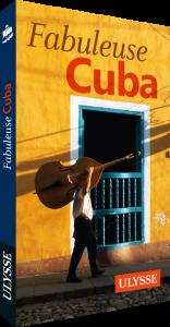 Ulysse Fabuleuse Cuba