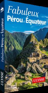 Ulysse Pérou et Équateur