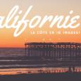 Un mois de roadtrip le long de la côte ouest en Californie, c'est comme un rêve! Déjà presque un mois que je […]