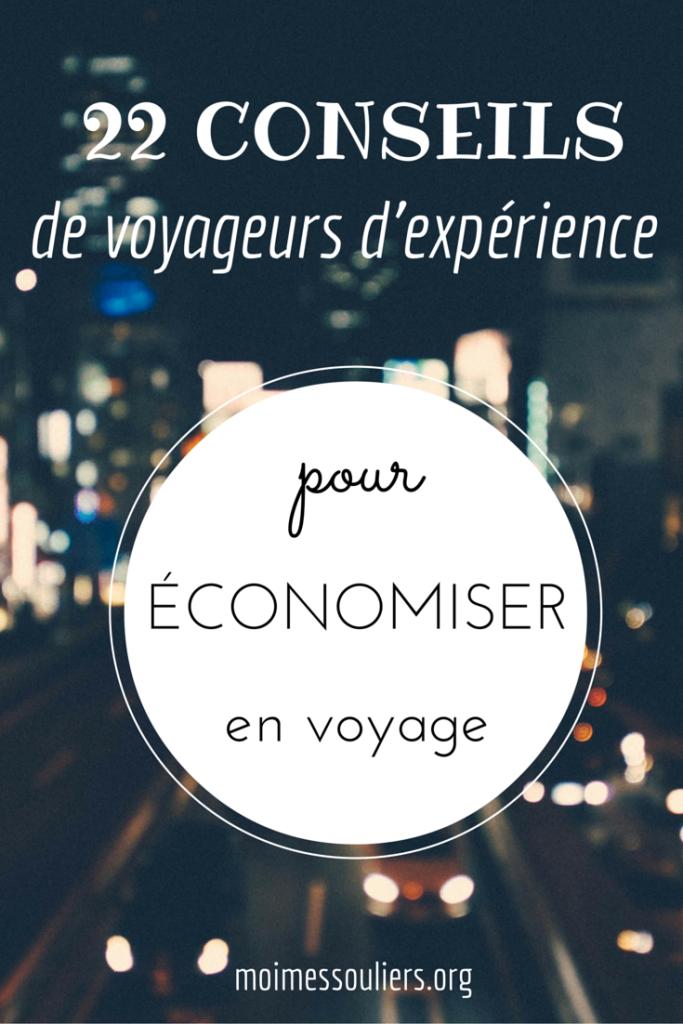 18 CONSEILS de voyageurs d'expérience pour économiser en voyage