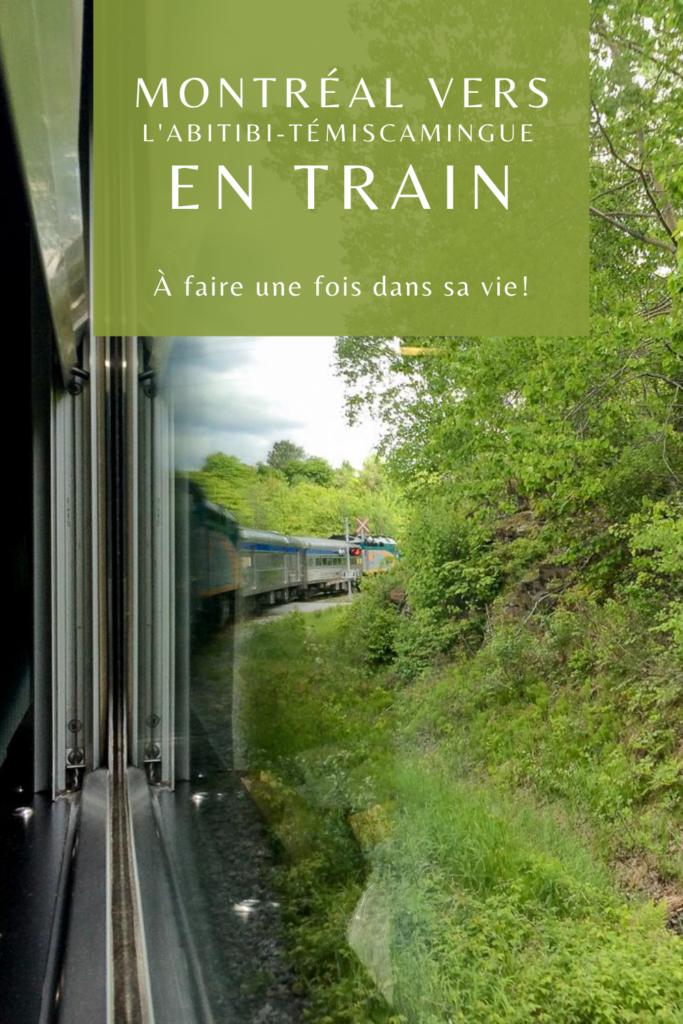 Abitibi-Temiscamingue Montréal en train